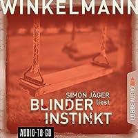 Blinder Instinkt Hörbuch