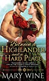 Between a Highlander and a Hard Place (Highland Weddings)