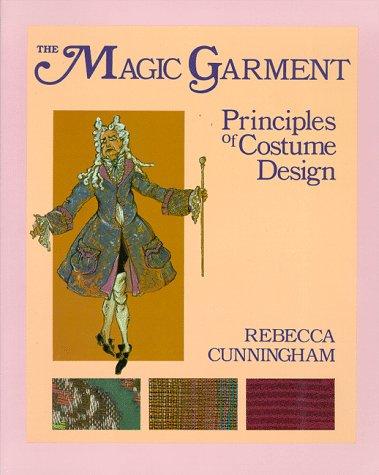 The Magic Garment: Principles of Costume Design