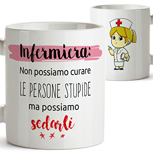 Tazza Mug - Regalo per un infermiera Non possiamo Curare Le Persone stupide ma possiamo sedarli - Tazze con Scritte, sorprese Regali per lei. Ceramica