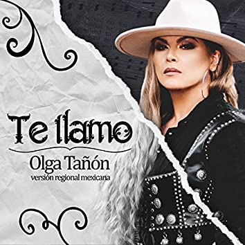 Te Llamo (Versión Regional Mexicana)