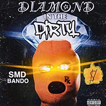 Diamond In The Dirty