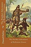The Further Adventures of Robinson Crusoe Daniel Defoe
