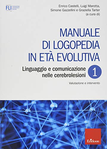 Manuale di logopedia in età evolutiva: 1