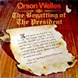 Orson Welles: The Begatting of The President, Spoken Word Comedy