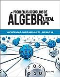 Problemas resueltos de álgebra lineal (Matemáticas)