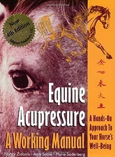 Equine Acupressure: A Working Manual