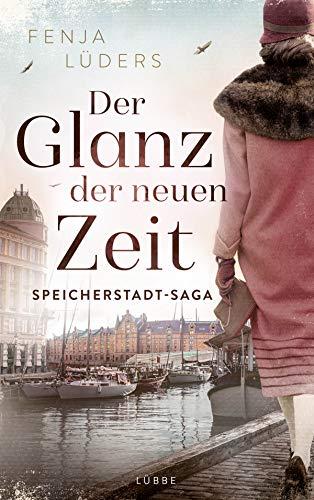 Der Glanz der neuen Zeit: Speicherstadt-Saga (Die Kaffeehändler 2)