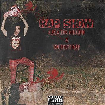 Rap Show (feat. EmoFlyTrap)