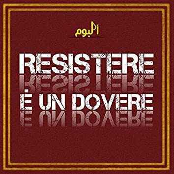 Resistere é un Dovere