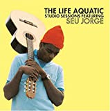 Seu Jorge- The Life Aquatic