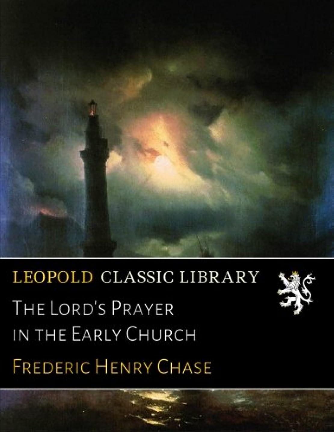 プラスチックポテトアンドリューハリディThe Lord's Prayer in the Early Church