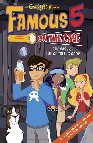 Case File 19: The Case of the Gobbling Goop (Famous 5 on the Case) (English Edition)
