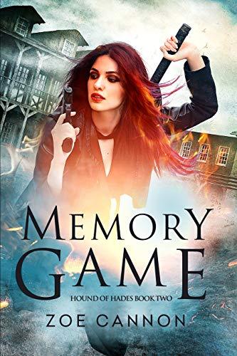 Memory Game: An Urban Fantasy Thriller Hound of Hades Book 2