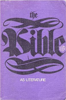 The Bible As Literature (Patterns in literary art series) - Book  of the Patterns in literary art