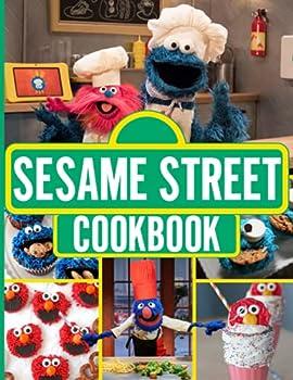 Sesame Street Cookbook  The Home Cook 20 Recipes To Know Sesame Street Perfect Homemade