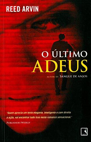 O ÚLTIMO ADEUS