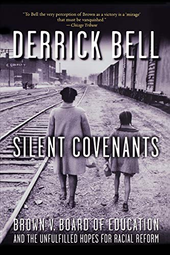 Silent Covenants: Brown v. Board of Education and the...
