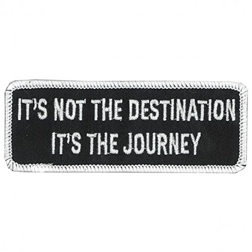 Hot Leathers, It's NOT the DESTINATION, It's The JOURNEY, Iron-On / Saw-On Rayon PATCH - 4' x 2', Exceptional Quality