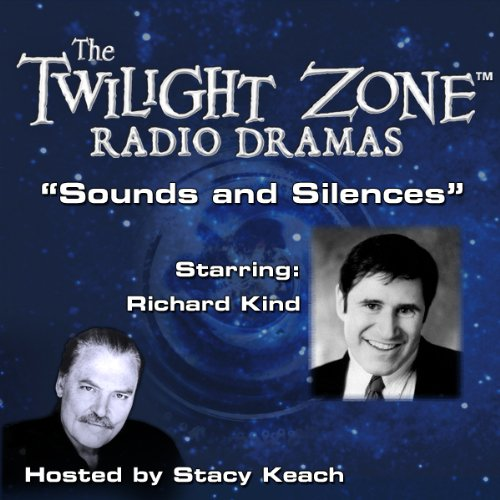 Sounds and Silences     The Twilight Zone Radio Dramas              By:                                                                                                                                 Rod Serling                               Narrated by:                                                                                                                                 Stacy Keach,                                                                                        Richard Kind                      Length: 36 mins     1 rating     Overall 4.0