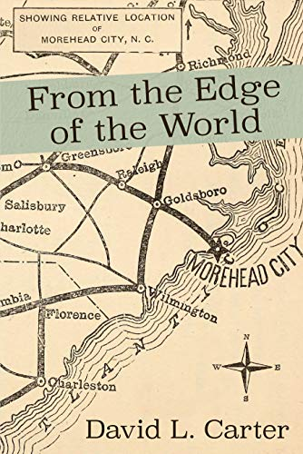 From the Edge of the World by [David L. Carter]