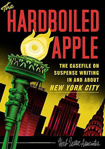 The Hard-Boiled Apple: A guide to pulp and suspense fiction in New York City