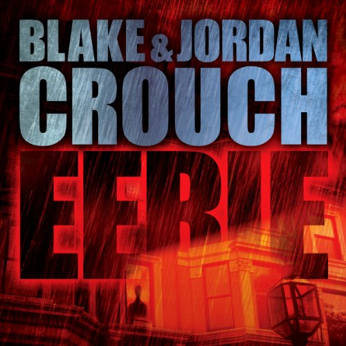 Eerie                   By:                                                                                                                                 Blake Crouch,                                                                                        Jordan Crouch                               Narrated by:                                                                                                                                 Karen Chilton                      Length: 7 hrs and 11 mins     153 ratings     Overall 3.7