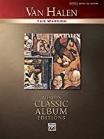 Van Halen Fair Warning: Authentic Guitar Tab (Alfred's Classic Album Editions)