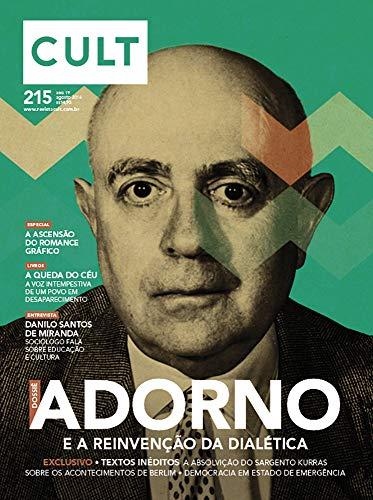 Cult #215 – Adorno e a reinvenção da dialética