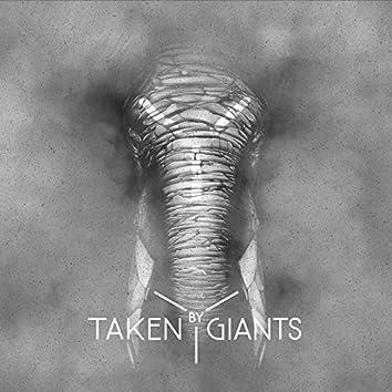 Taken By Giants