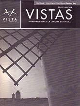 Vistas: Introducción a la lengua española, 4th Ed, Workbook/Video/Lab Manual Answer Key