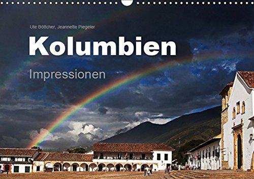Kolumbien Impressionen (Wandkalender 2019 DIN A3 quer): Die Highlights Kolumbiens in beeindruckenden Bildern. (Monatskalender, 14 Seiten ) (CALVENDO Orte)