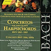 Bach: Concertos for Three and Four Harpsichords, BWV 1063-1065+ Concerti 1044, 1050a