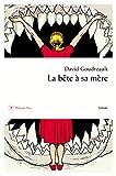 La Bête à sa mère - Format Kindle - 9782848766584 - 13,99 €