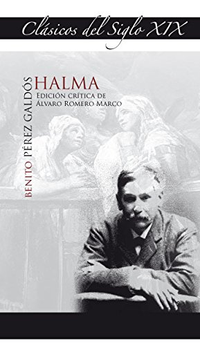 Halma (Benito Pérez Galdós): 3 (Clásicos del siglo XIX)