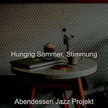 Hungrig Sommer, Stimmung