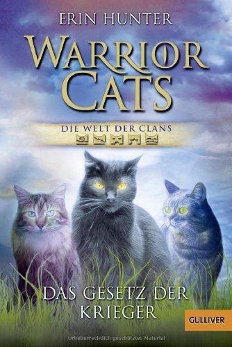 Warrior Cats - Die Welt der Clans: Das Gesetz der Krieger (Gulliver) von Erin Hunter (3. März 2014) Taschenbuch