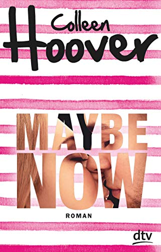 Maybe Now: Roman