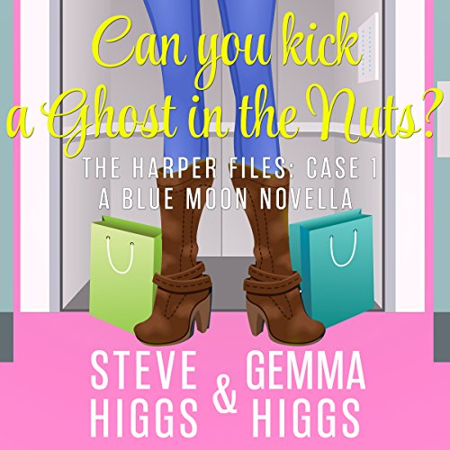 Can You Kick a Ghost in the Nuts? audiobook cover art