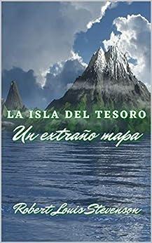 Book's Cover of La isla del tesoro: Un extraño mapa Versión Kindle