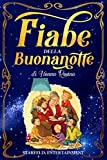Fiabe della Buonanotte: Il Grande Libro di Racconti per Bambini di Nonna Rosina. Un'Esclusiva Raccolta di Storie e Favole di una Volta che Accompagnerà il tuo Bambino in Dolci Sogni