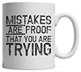 Mistakes Are Proof...image