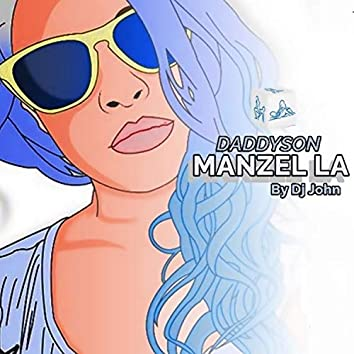 Manzel La (Radio Edit)