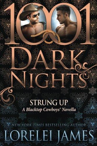 Download Strung Up: A Blacktop Cowboys Novella 1942299494