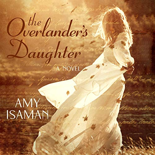 The Overlander's Daughter: A Novel Audiobook By Amy Isaman cover art