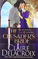 The Crusader's Bride: A Medieval Romance (Champions of St. Euphemia)