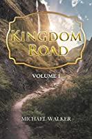Kingdom Road: Volume 1