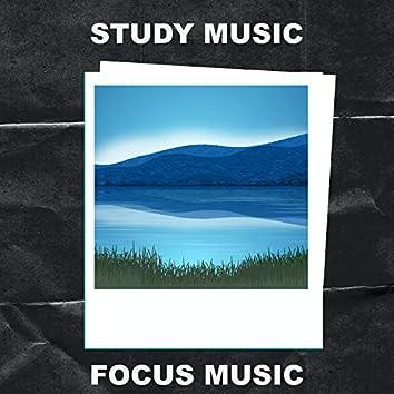 Study Music Focus Music
