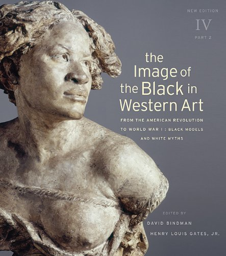 The Image of the Black in Western Art, Volume IV: From the American Revolution