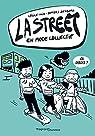 La street, tome 4 : En mode collectif par Alix